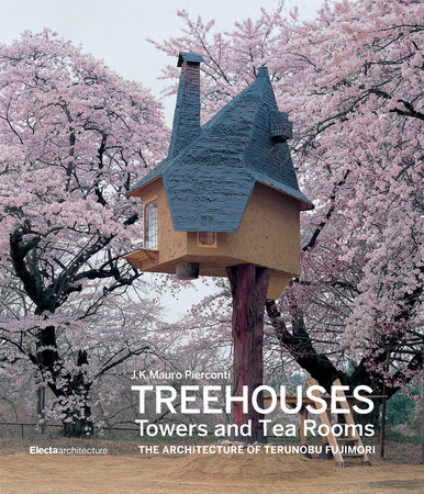Treehouses, Towers, and Tea Huts