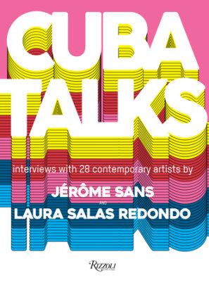 Cuba Talks - Edited by Jerome Sans and Laura Salas Redondo
