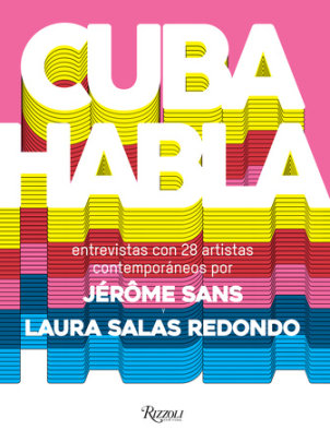 Cuba Talks (Spanish edition) - Edited by Jerome Sans and Laura Salas Redondo