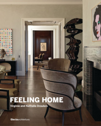 Feeling Home - Written by Francesca Molteni, Photographed by Pietro Savorelli