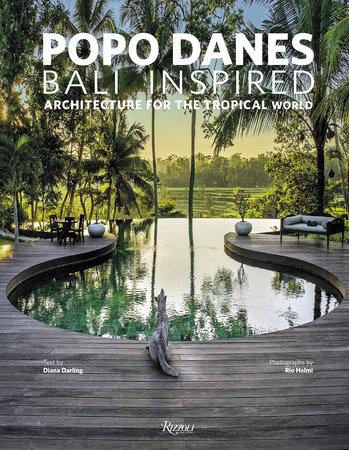 Popo Danes: Bali Inspired