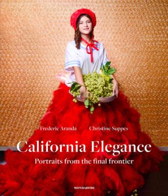 California Elegance - Author Frederic Aranda and Christine Suppes