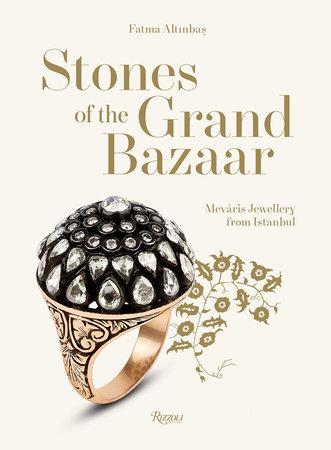 Stones of the Grand Bazaar