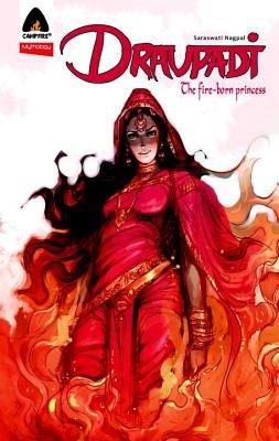 Draupadi: Fire-Born Princess