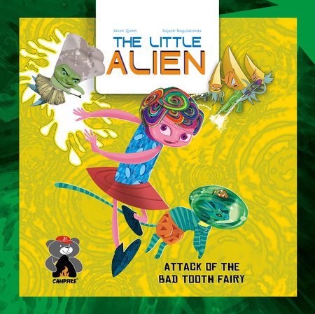 The Little Alien: Attack of the Bad Tooth Fairy
